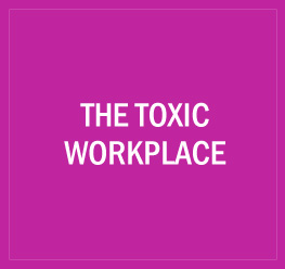 The Toxic Workplace